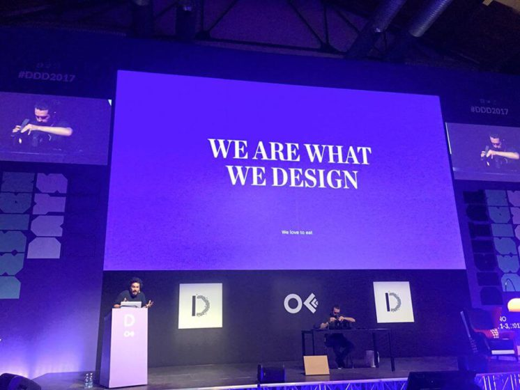 We are what we design. Borja Martínez, Lo Siento Studio @ DDD 2017. Credits to DDD team